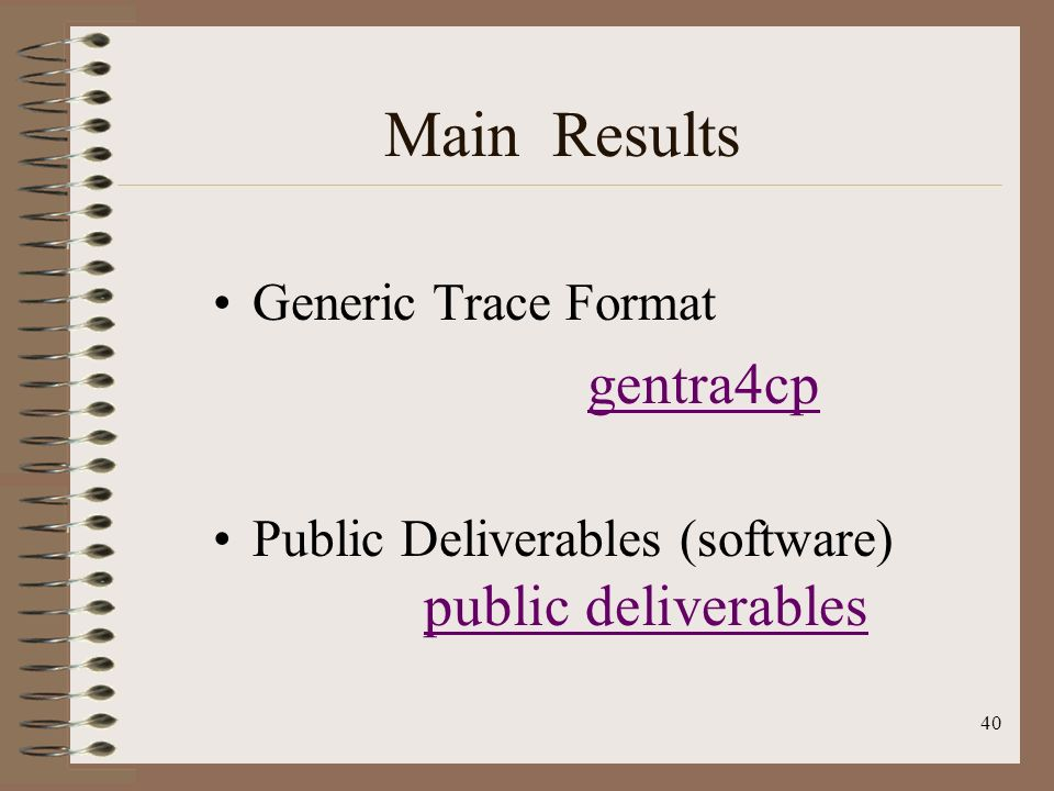 Main Results Generic Trace Format gentra4cp