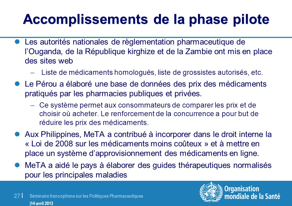 Accomplissements de la phase pilote