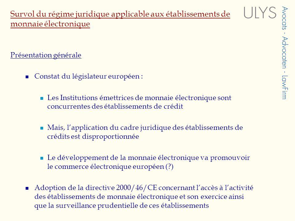 Survol du régime juridique applicable aux établissements de monnaie électronique