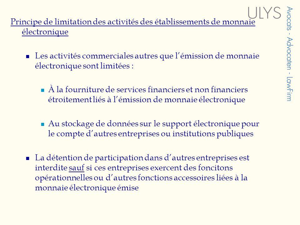 Principe de limitation des activités des établissements de monnaie électronique