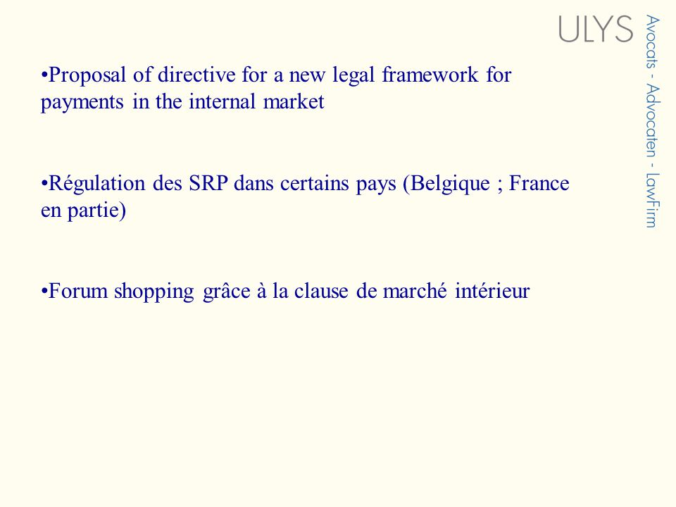 Proposal of directive for a new legal framework for payments in the internal market