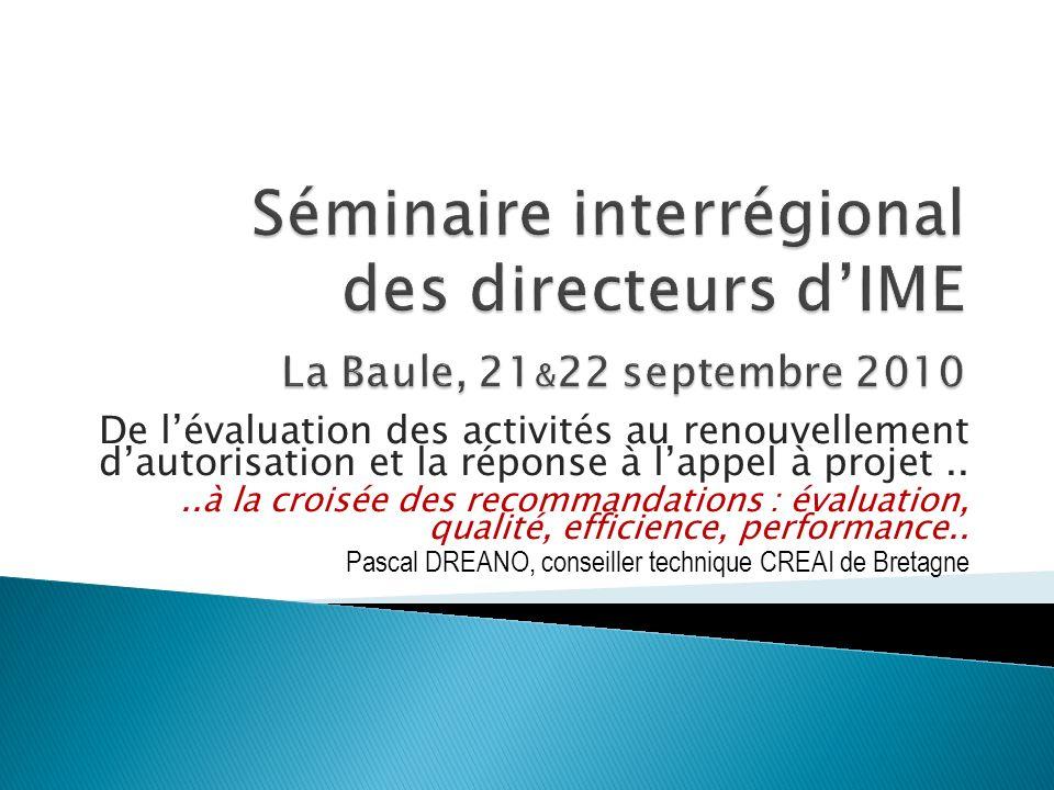 Séminaire interrégional des directeurs d'IME La Baule, 21&22 septembre 2010