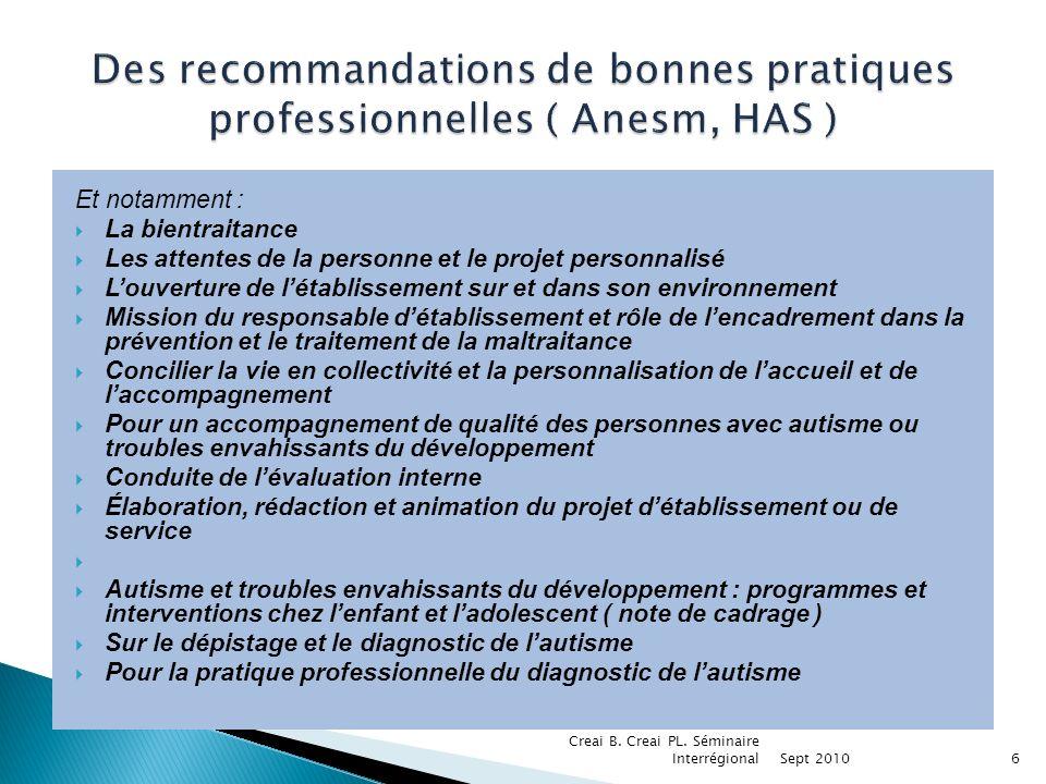 Des recommandations de bonnes pratiques professionnelles ( Anesm, HAS )