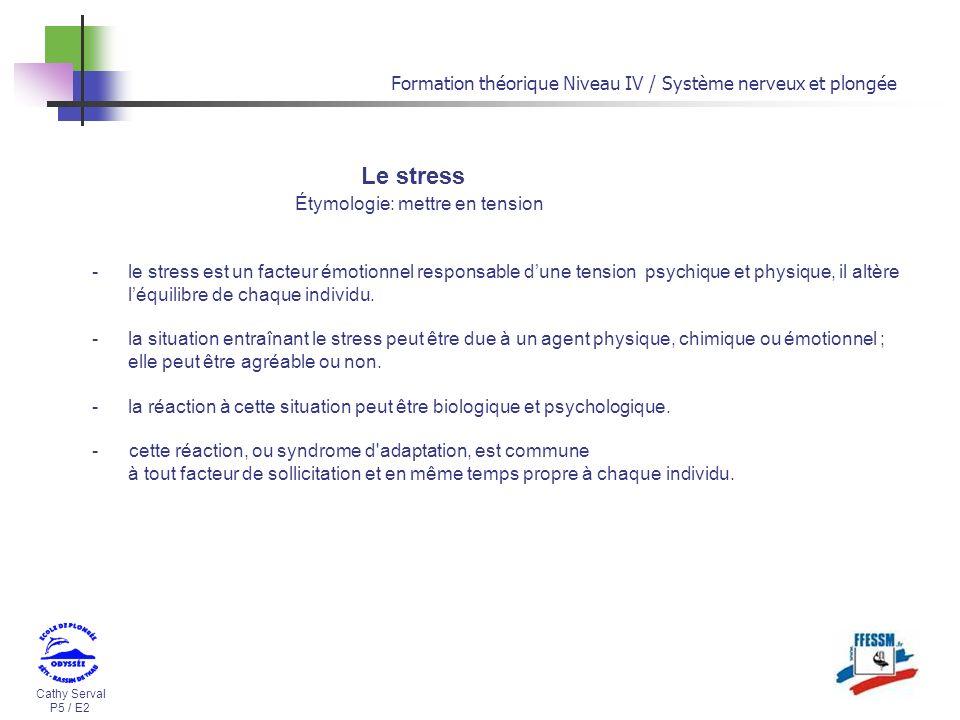 Le stress Formation théorique Niveau IV / Système nerveux et plongée