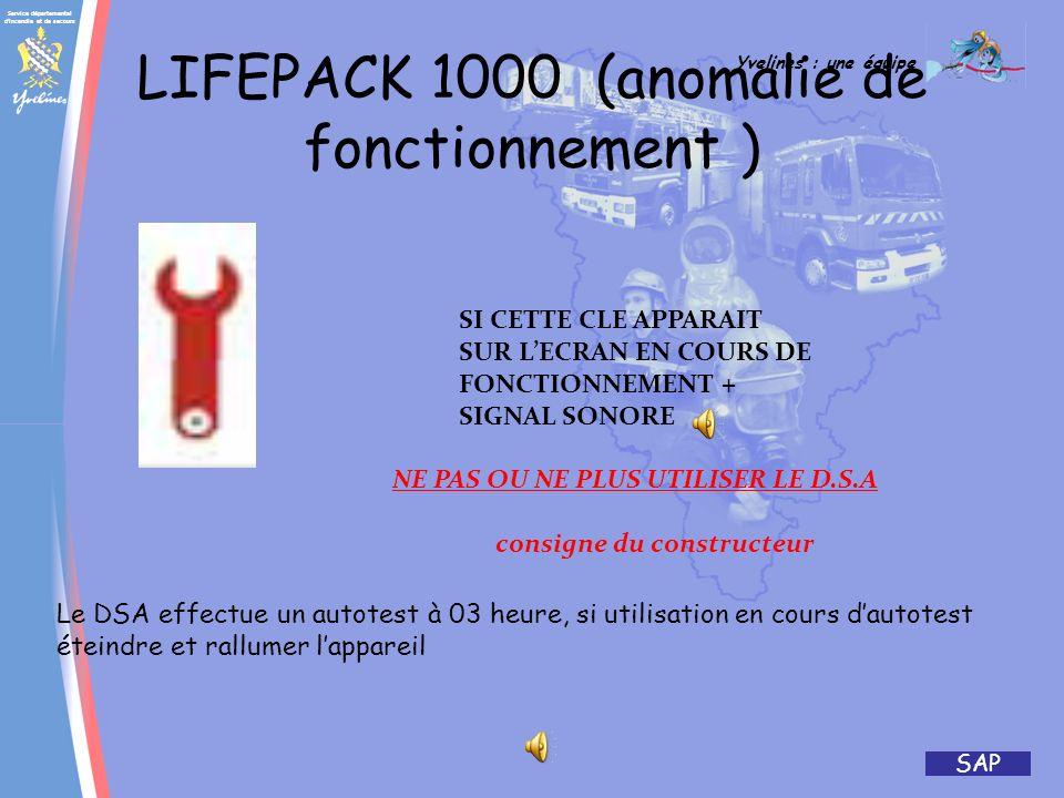 LIFEPACK 1000 (anomalie de fonctionnement )