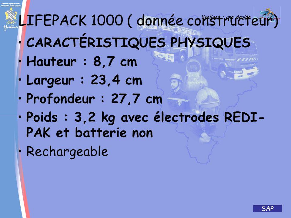 LIFEPACK 1000 ( donnée constructeur)
