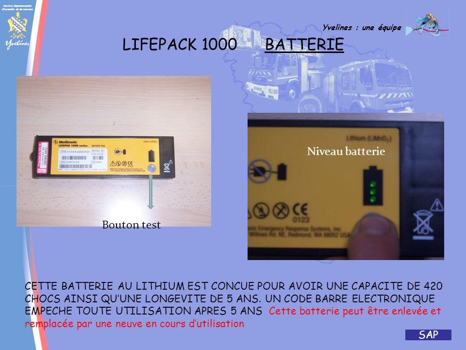 LIFEPACK 1000 BATTERIE Niveau batterie Bouton test