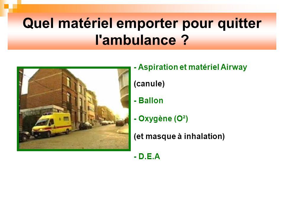Quel matériel emporter pour quitter l ambulance
