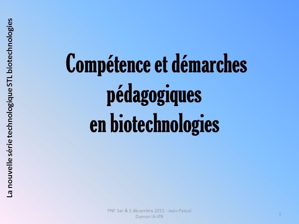 Compétence et démarches pédagogiques en biotechnologies