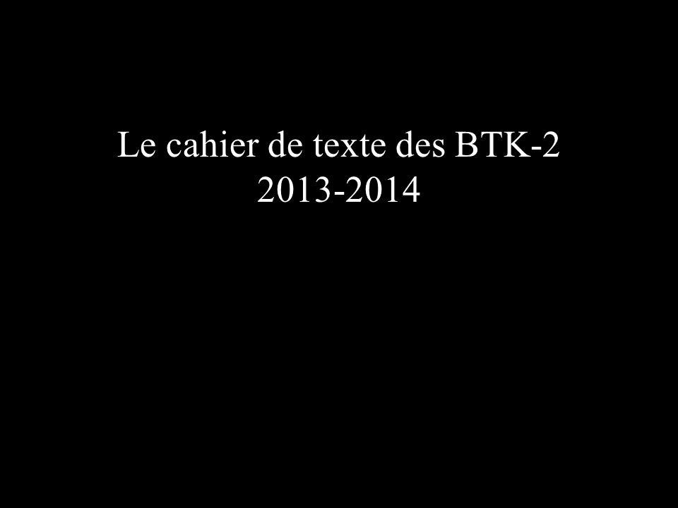 Le cahier de texte des BTK-2