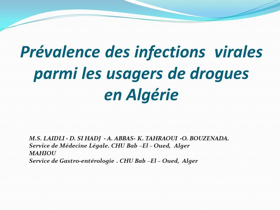 Prévalence des infections virales parmi les usagers de drogues en Algérie