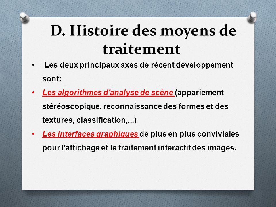 D. Histoire des moyens de traitement