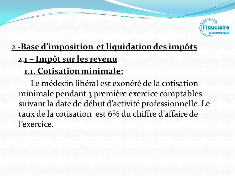 2 -Base d'imposition et liquidation des impôts 2