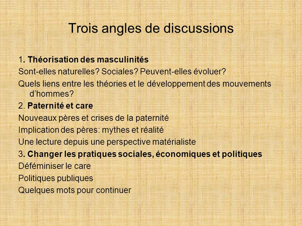 Trois angles de discussions