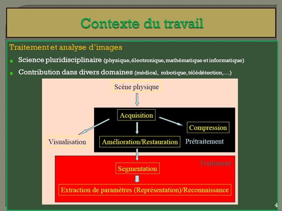 Contexte du travail Traitement et analyse d'images