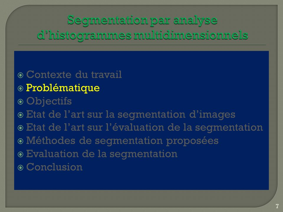 Segmentation par analyse d'histogrammes multidimensionnels