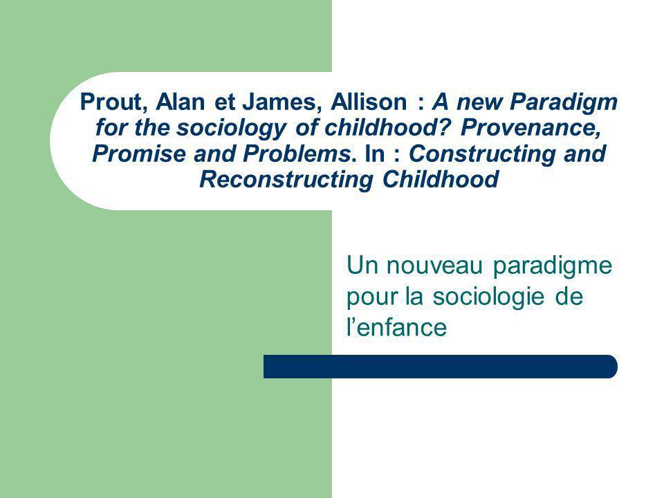 Un nouveau paradigme pour la sociologie de l'enfance