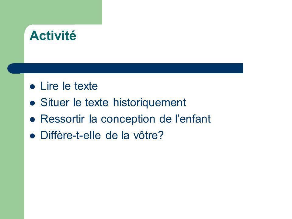 Activité Lire le texte Situer le texte historiquement