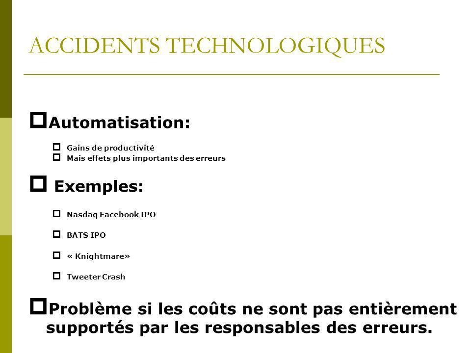 ACCIDENTS TECHNOLOGIQUES