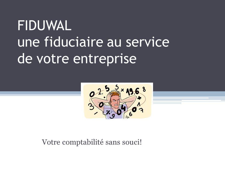FIDUWAL une fiduciaire au service de votre entreprise