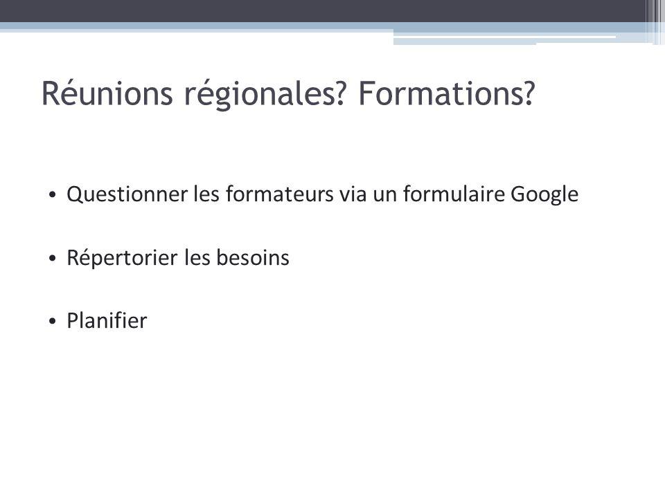 Réunions régionales Formations