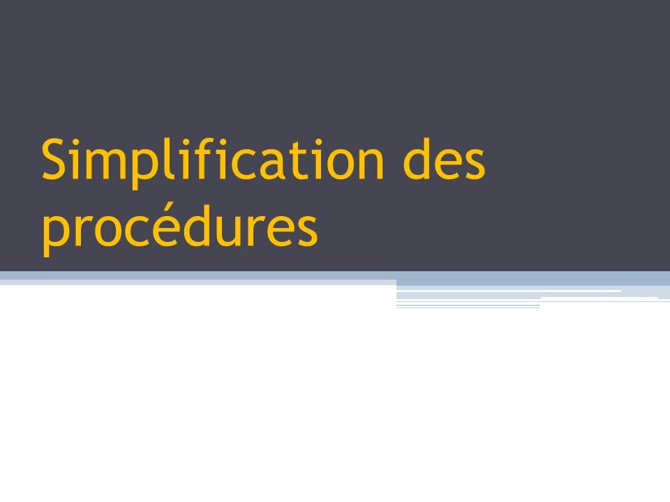 Simplification des procédures