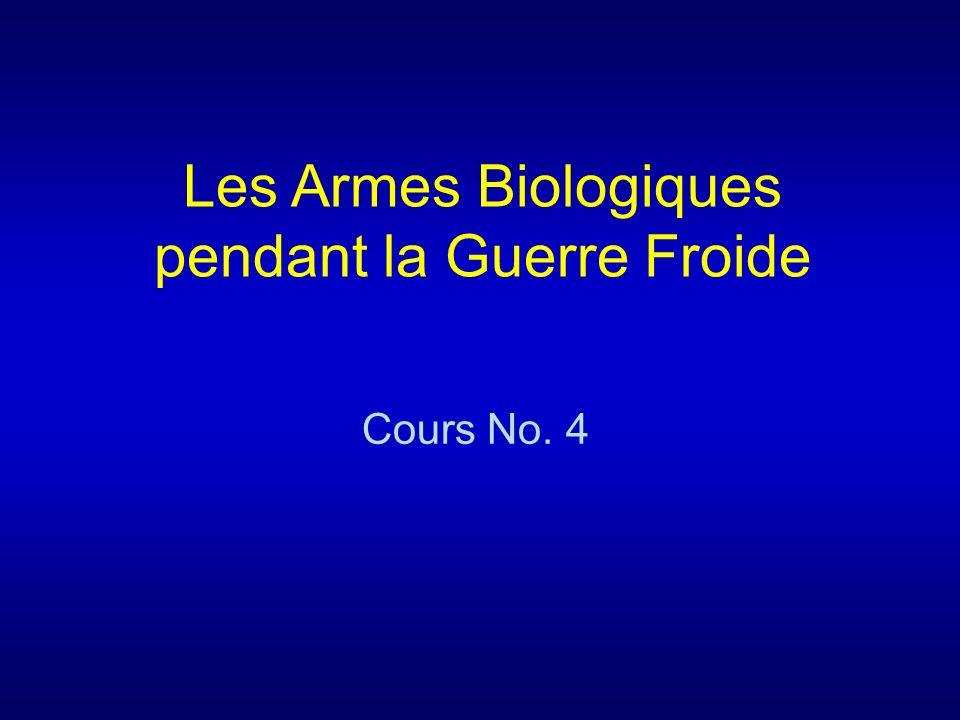 Les Armes Biologiques pendant la Guerre Froide