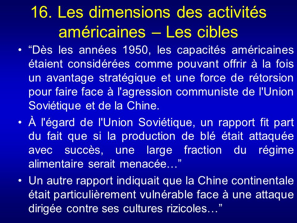 16. Les dimensions des activités américaines – Les cibles