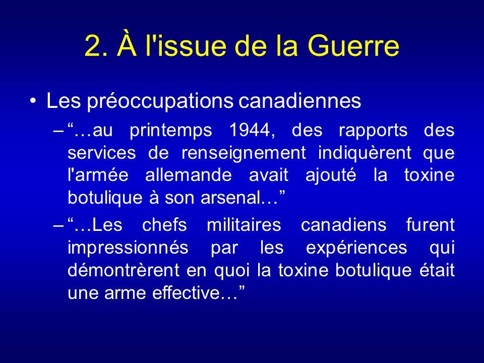 2. À l issue de la Guerre Les préoccupations canadiennes