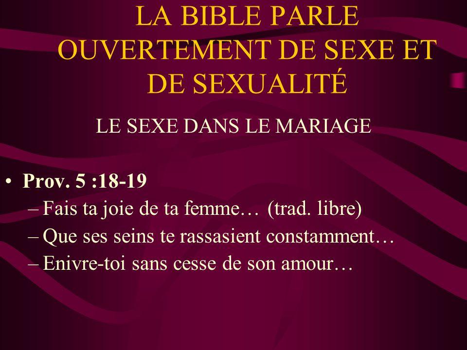 LA BIBLE PARLE OUVERTEMENT DE SEXE ET DE SEXUALITÉ