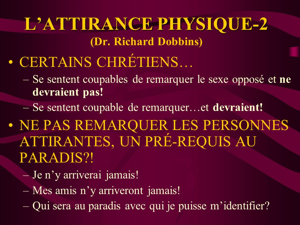 L'ATTIRANCE PHYSIQUE-2 (Dr. Richard Dobbins)