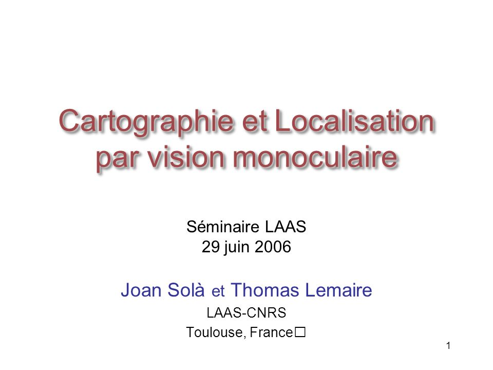Cartographie et Localisation par vision monoculaire