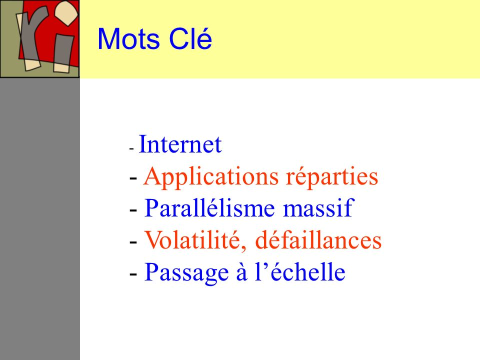 Mots Clé Applications réparties Parallélisme massif