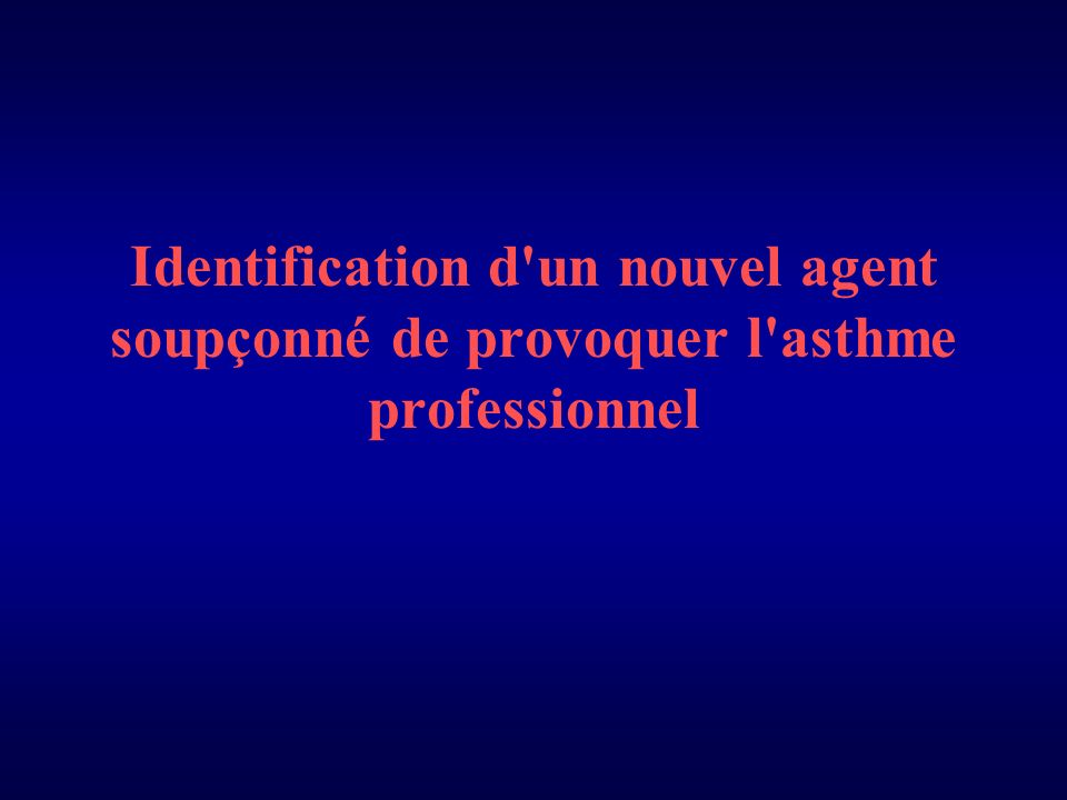 Identification d un nouvel agent soupçonné de provoquer l asthme professionnel