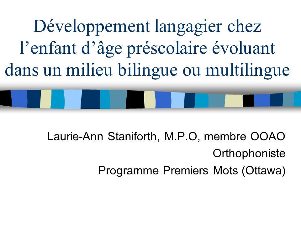 Développement langagier chez l'enfant d'âge préscolaire évoluant dans un milieu bilingue ou multilingue