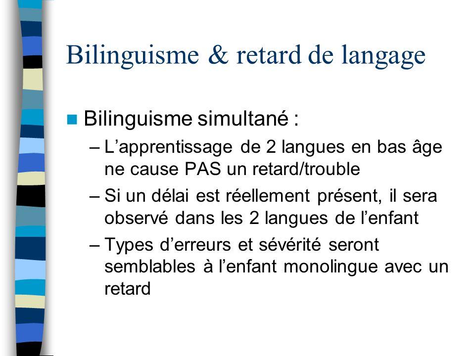 Bilinguisme & retard de langage