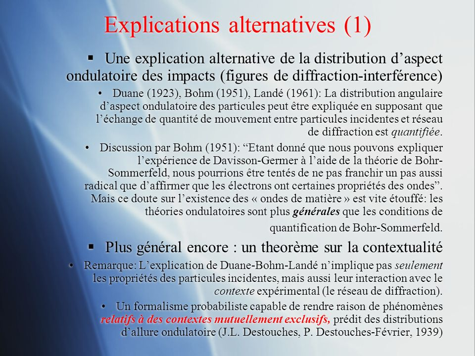 Explications alternatives (1)