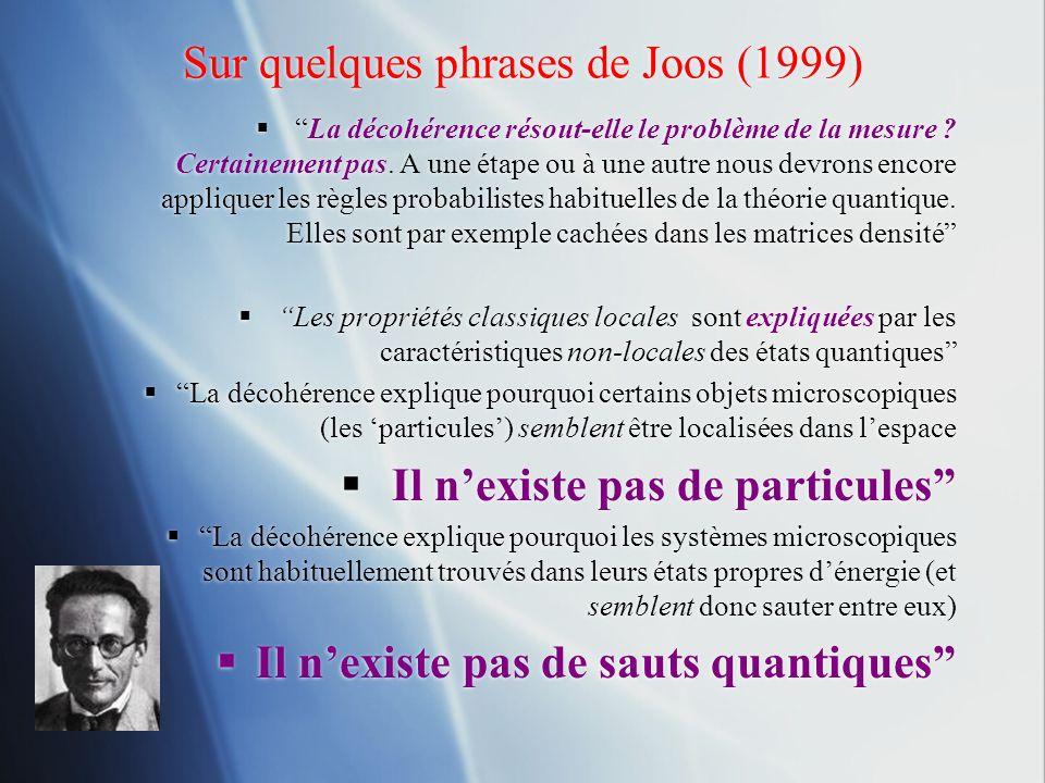 Sur quelques phrases de Joos (1999)