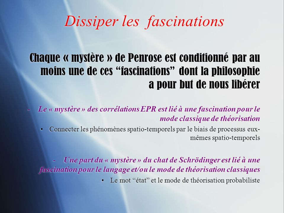 Dissiper les fascinations