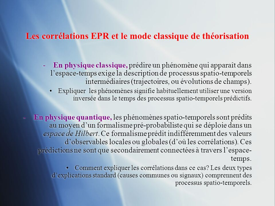 Les corrélations EPR et le mode classique de théorisation