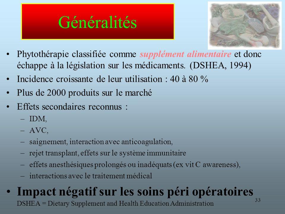 Généralités Impact négatif sur les soins péri opératoires