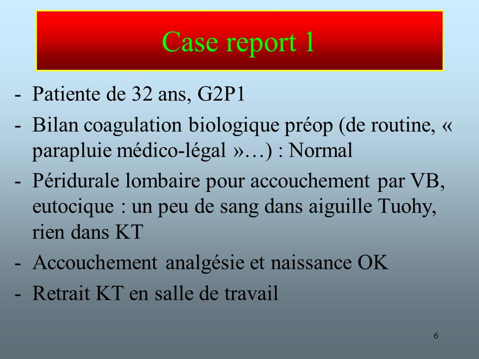 Case report 1 Patiente de 32 ans, G2P1