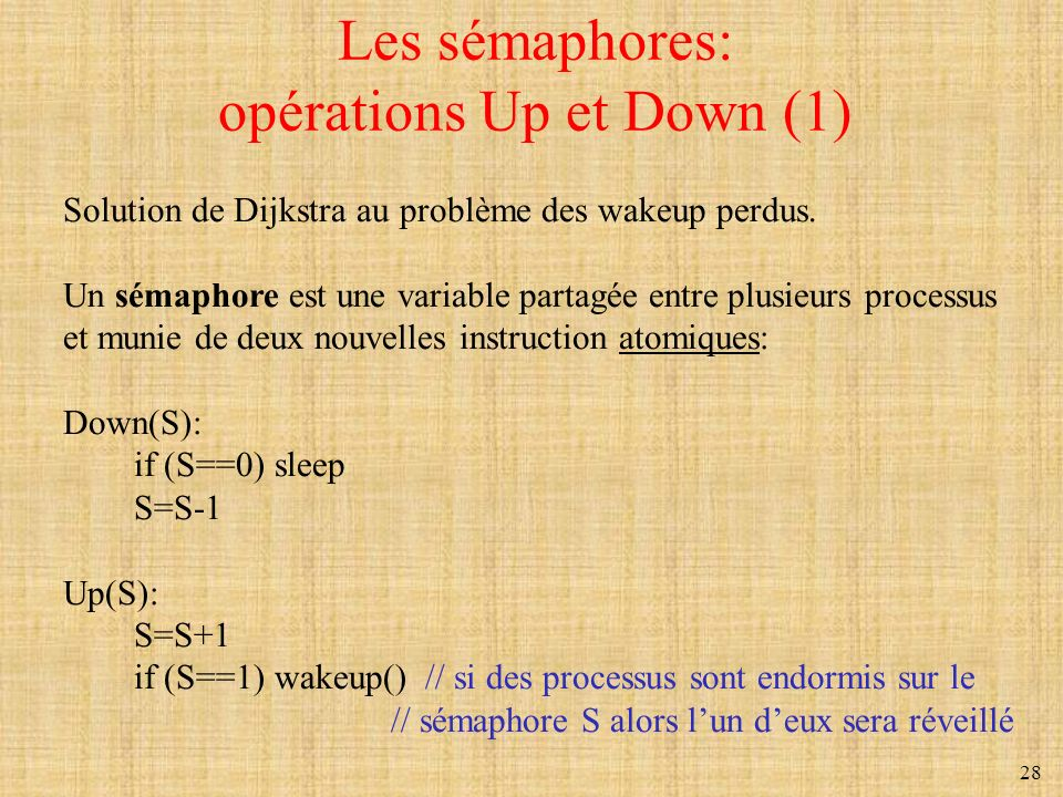 Les sémaphores: opérations Up et Down (1)
