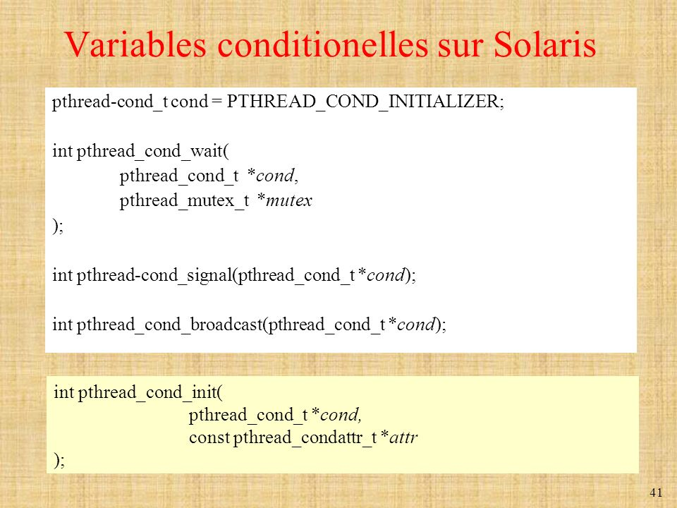 Variables conditionelles sur Solaris