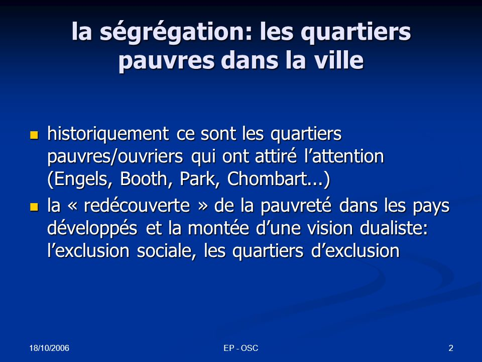 le récit largement partagé de la ségrégation urbaine actuelle