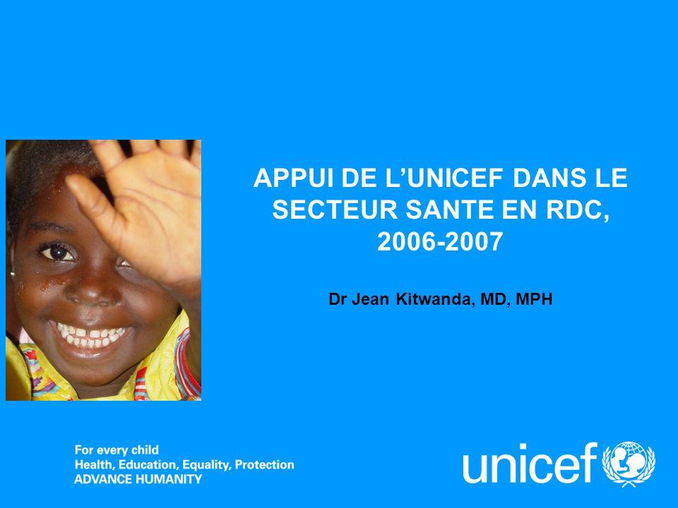APPUI DE L'UNICEF DANS LE SECTEUR SANTE EN RDC,