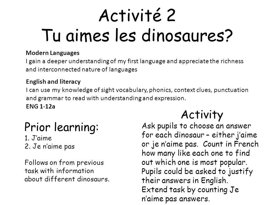 Activité 2 Tu aimes les dinosaures