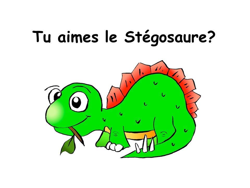 Tu aimes le Stégosaure