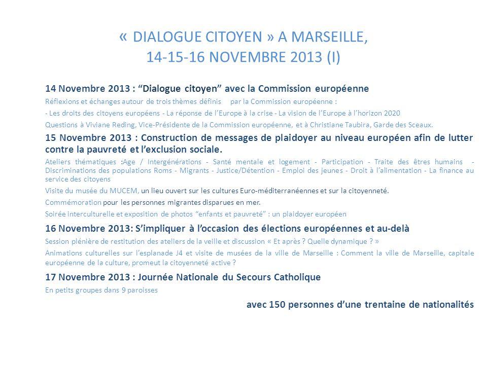 « DIALOGUE CITOYEN » A MARSEILLE, 14-15-16 NOVEMBRE 2013 (I)