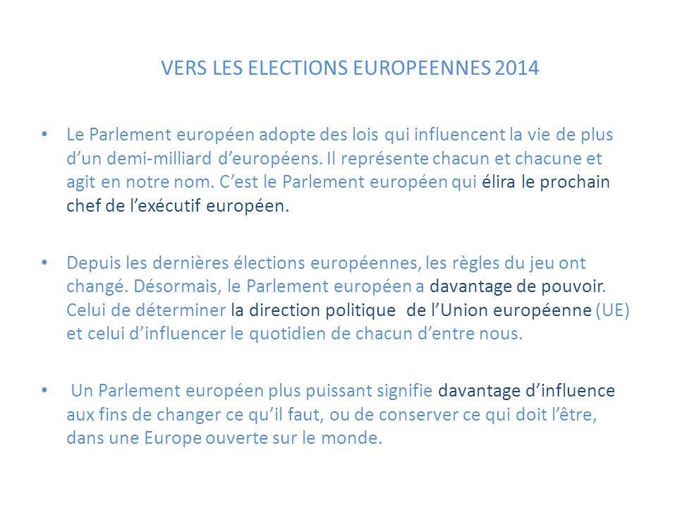 VERS LES ELECTIONS EUROPEENNES 2014